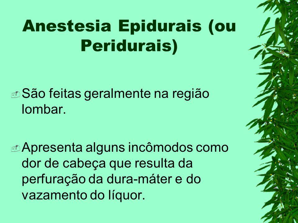 Anestesia Epidurais (ou Peridurais)