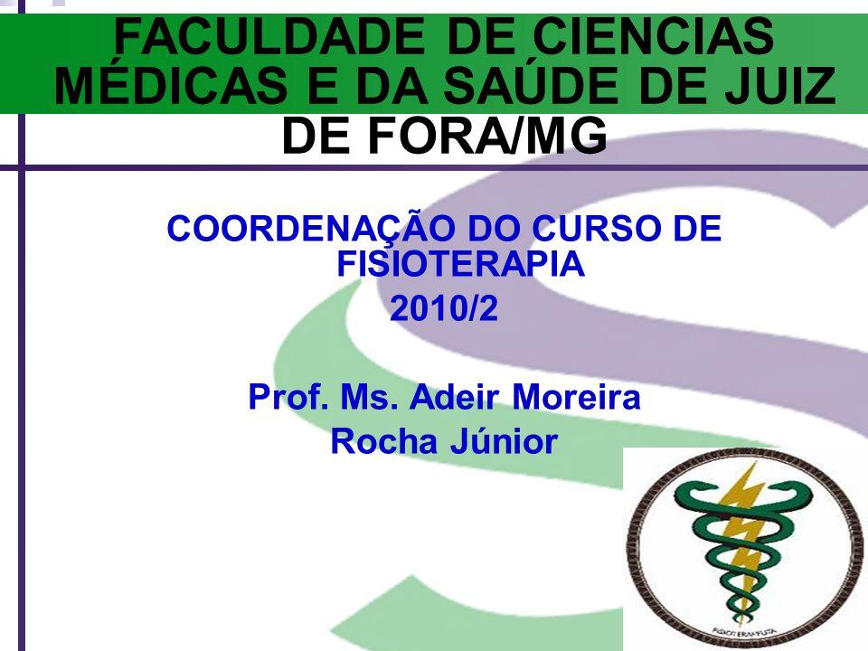 FACULDADE DE CIENCIAS MÉDICAS E DA SAÚDE DE JUIZ DE FORA/MG