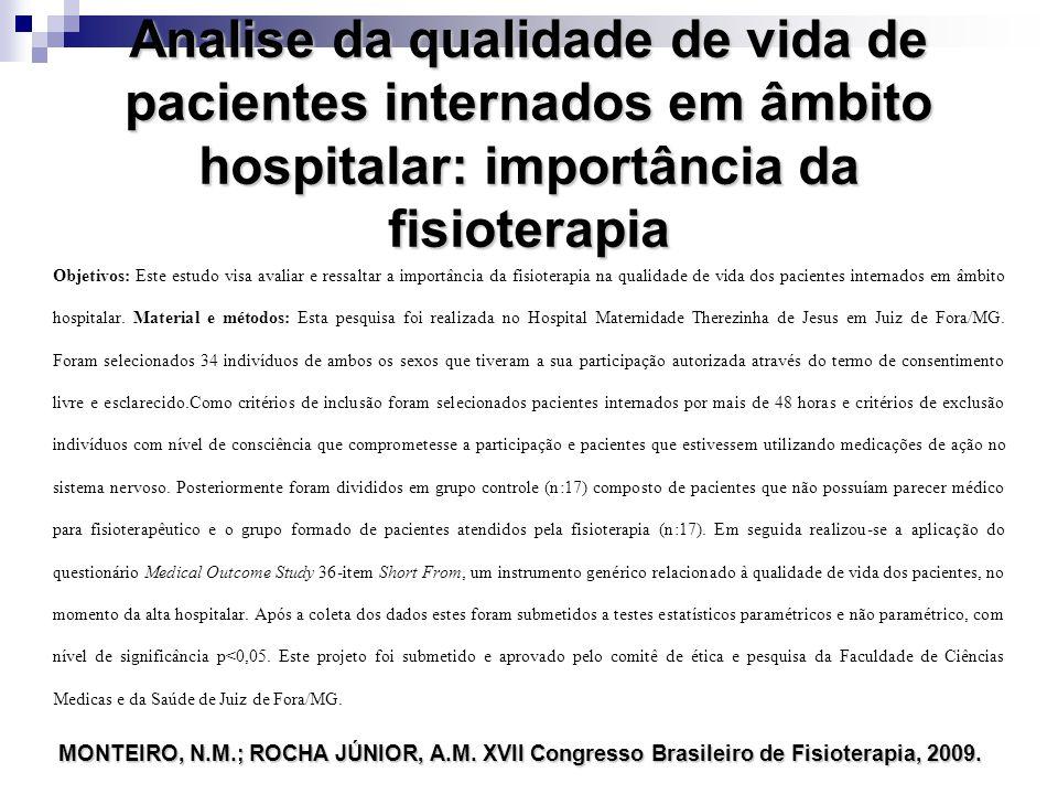 Analise da qualidade de vida de pacientes internados em âmbito hospitalar: importância da fisioterapia