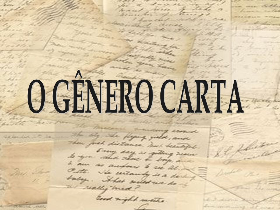 O GÊNERO CARTA