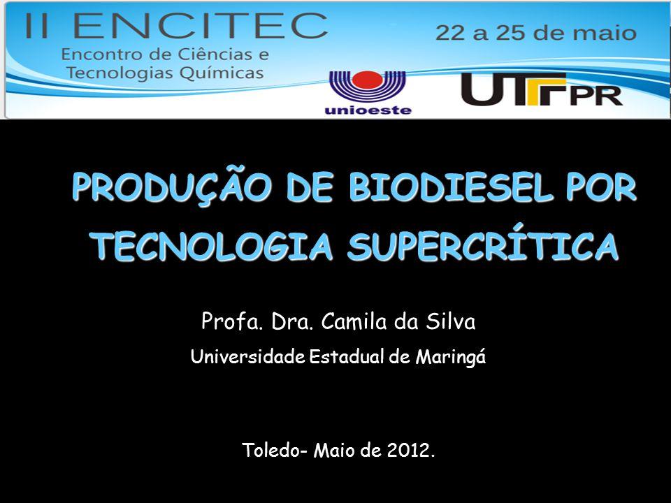 PRODUÇÃO DE BIODIESEL POR TECNOLOGIA SUPERCRÍTICA