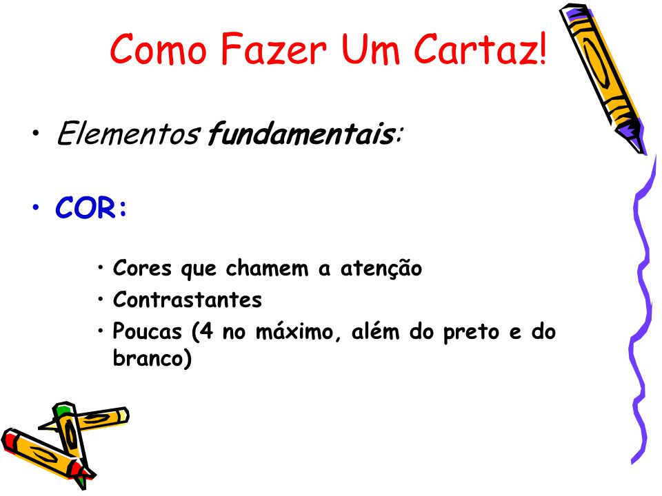 Elementos fundamentais: COR: