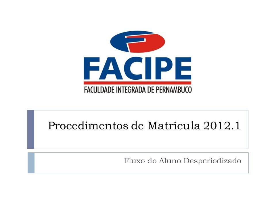 Procedimentos de Matrícula 2012.1