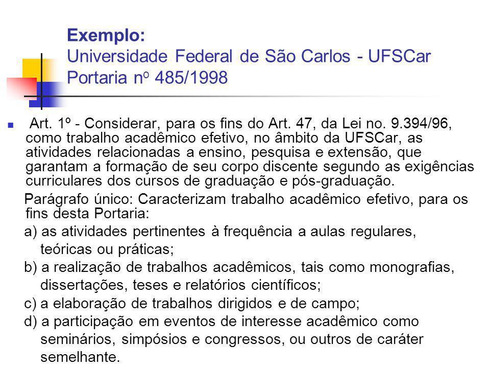 Exemplo: Universidade Federal de São Carlos - UFSCar Portaria no 485/1998