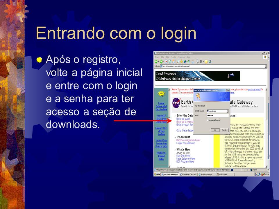 Entrando com o login Após o registro, volte a página inicial e entre com o login e a senha para ter acesso a seção de downloads.