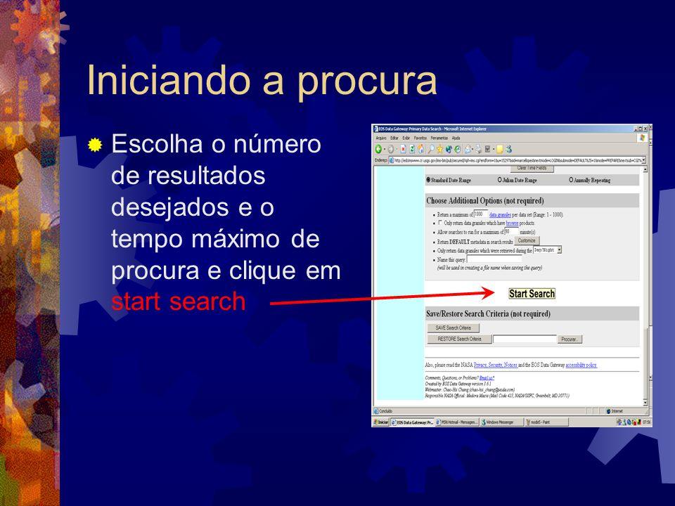 Iniciando a procura Escolha o número de resultados desejados e o tempo máximo de procura e clique em start search.