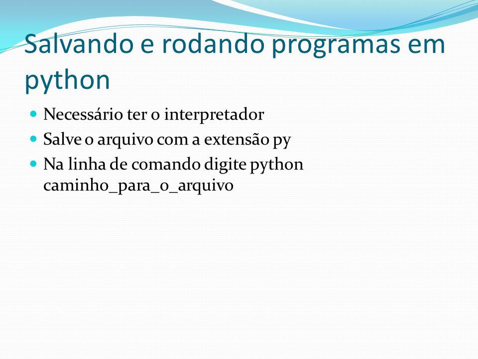 Salvando e rodando programas em python