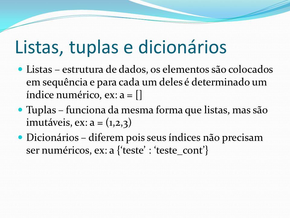 Listas, tuplas e dicionários