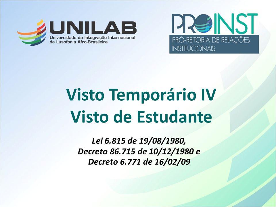 Visto Temporário IV Visto de Estudante