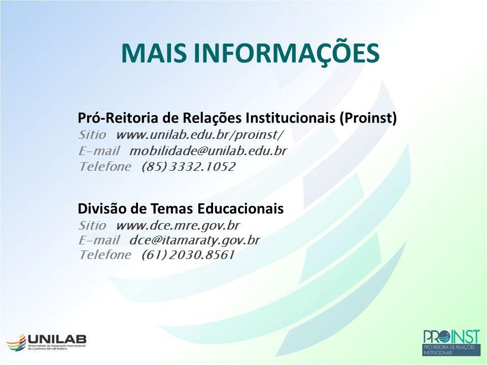 MAIS INFORMAÇÕES Pró-Reitoria de Relações Institucionais (Proinst)
