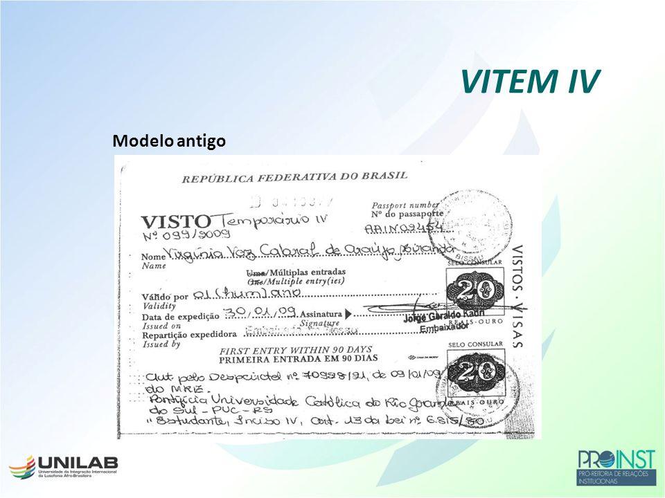 VITEM IV Modelo antigo