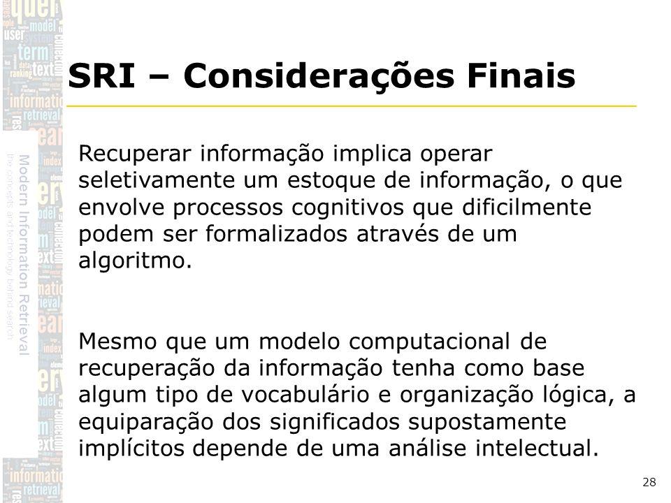 SRI – Considerações Finais