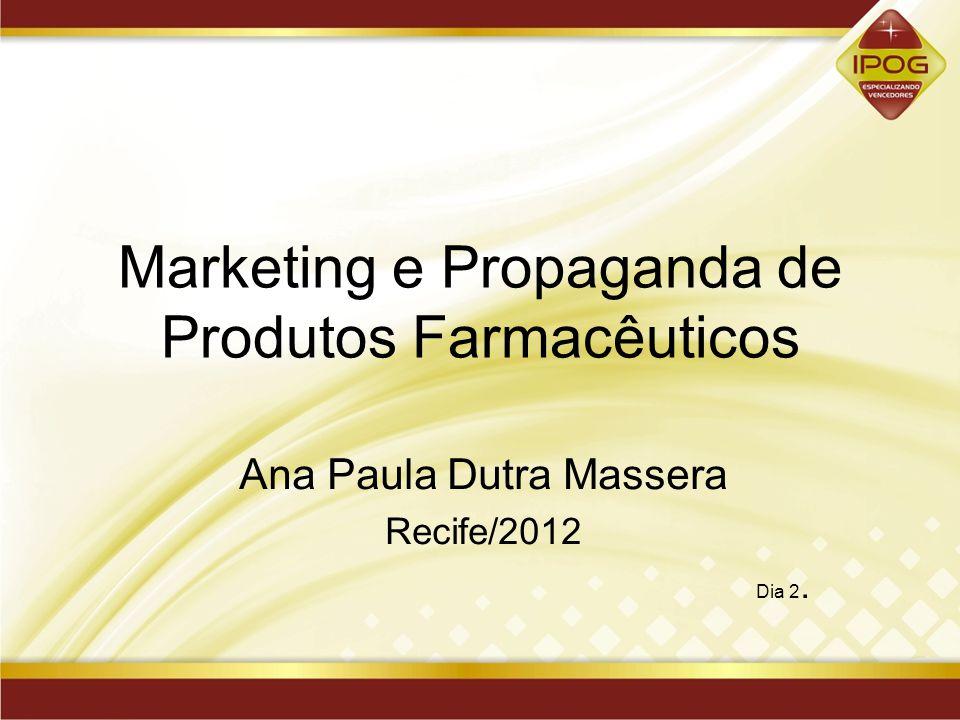 Marketing e Propaganda de Produtos Farmacêuticos
