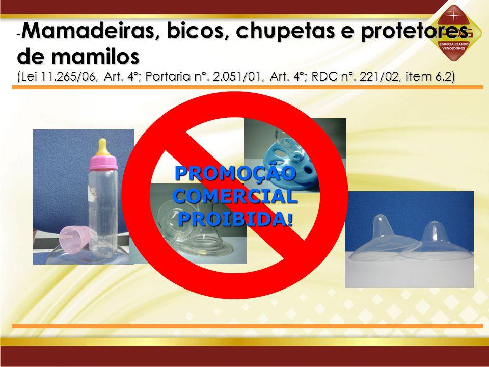 PROMOÇÃO COMERCIAL PROIBIDA!
