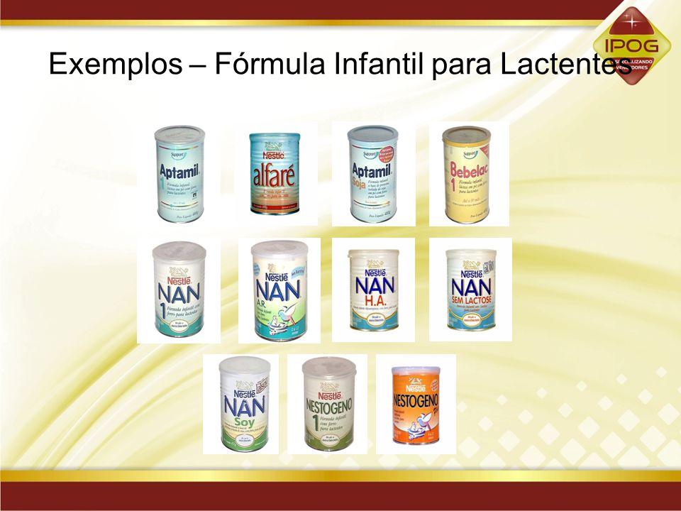 Exemplos – Fórmula Infantil para Lactentes