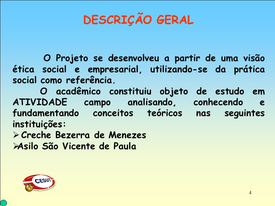 Creche Bezerra de Menezes Asilo São Vicente de Paula