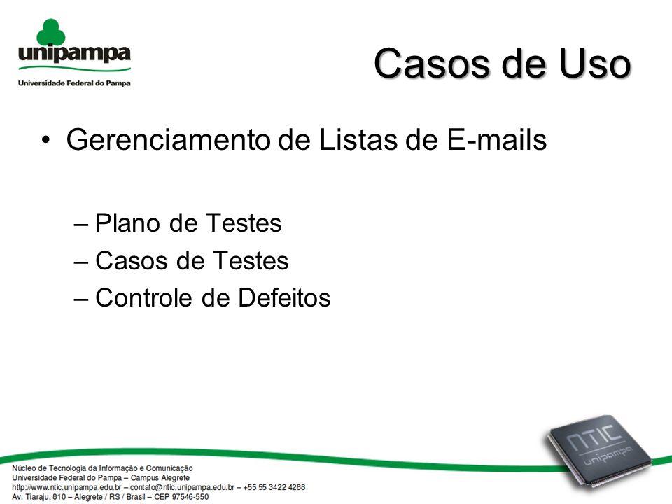 Casos de Uso Gerenciamento de Listas de E-mails Plano de Testes