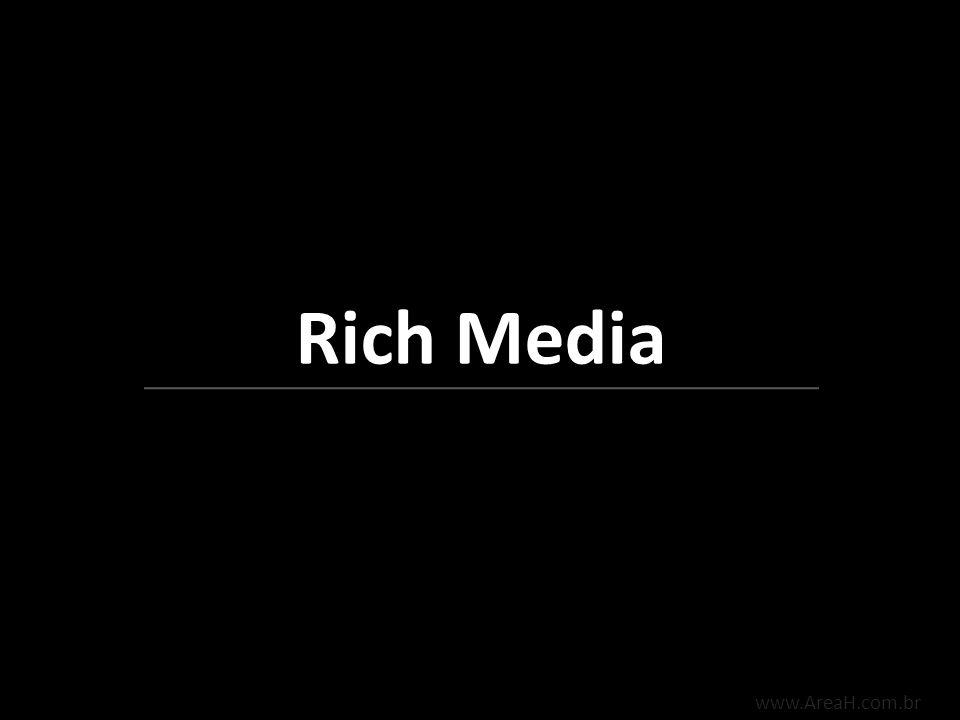 Rich Media www.AreaH.com.br