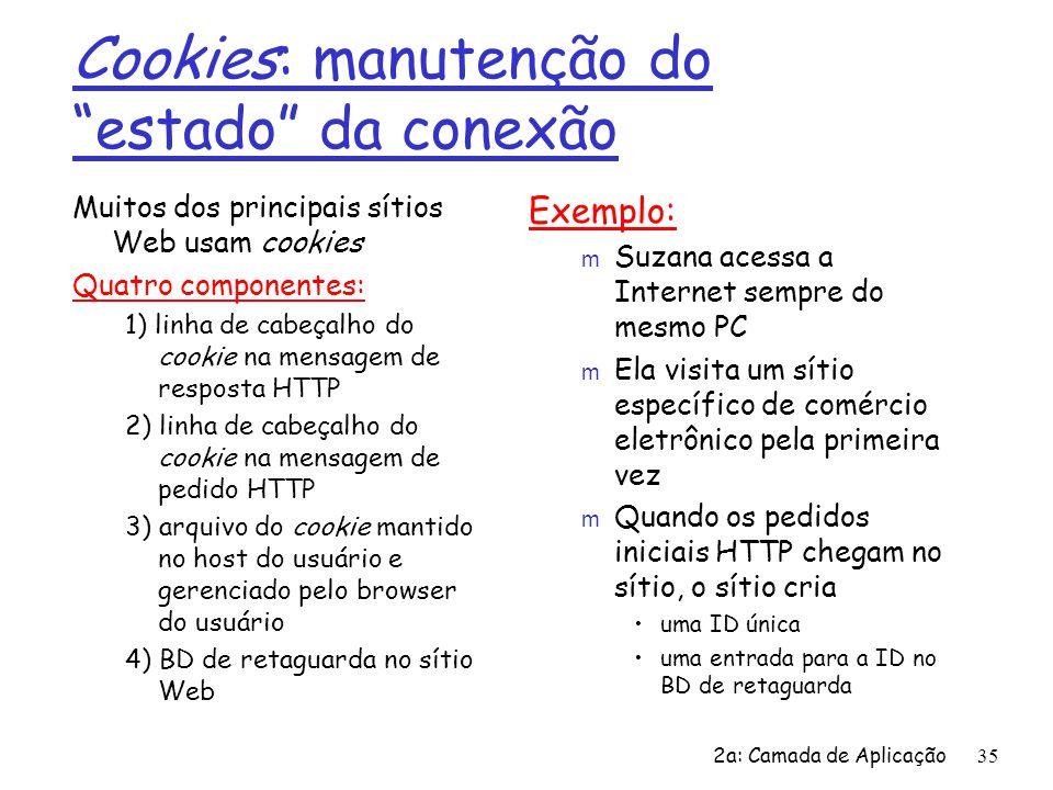 Cookies: manutenção do estado da conexão