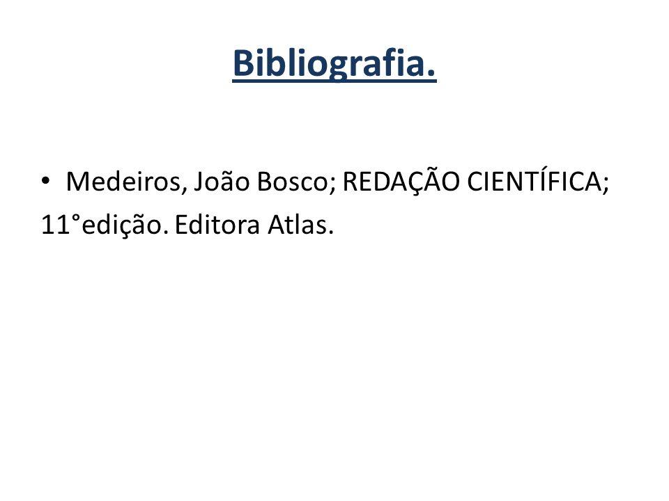 Bibliografia. Medeiros, João Bosco; REDAÇÃO CIENTÍFICA;