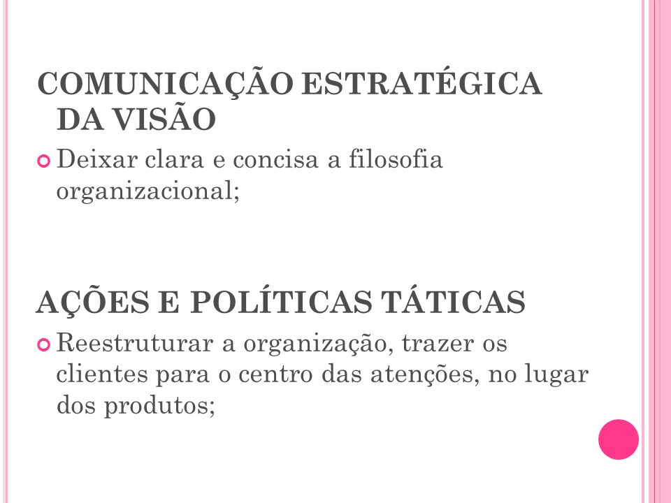 COMUNICAÇÃO ESTRATÉGICA DA VISÃO