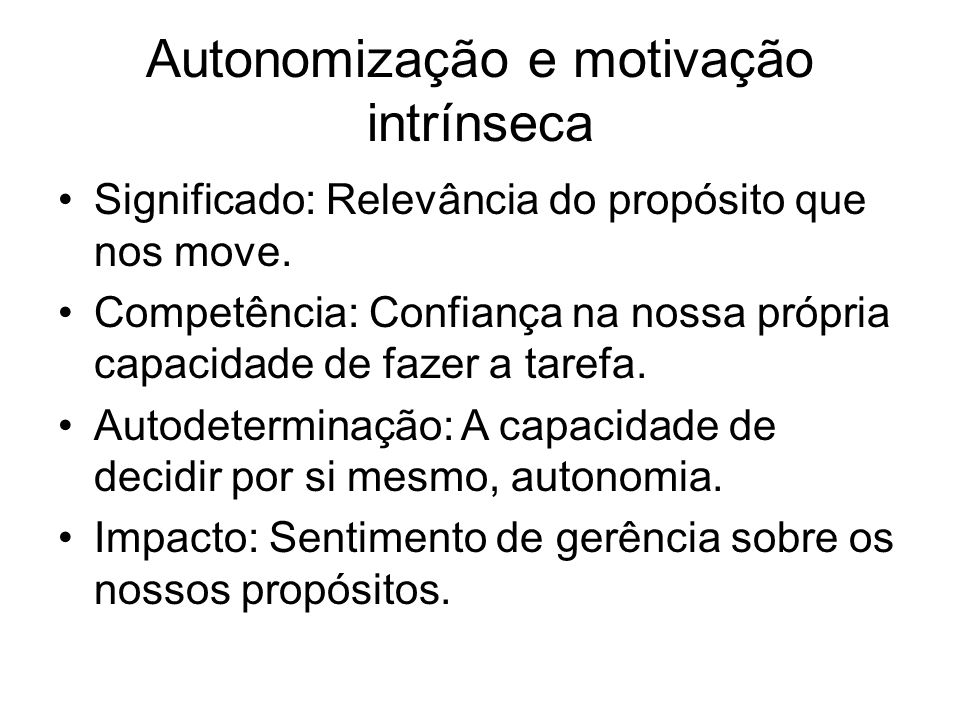 Autonomização e motivação intrínseca