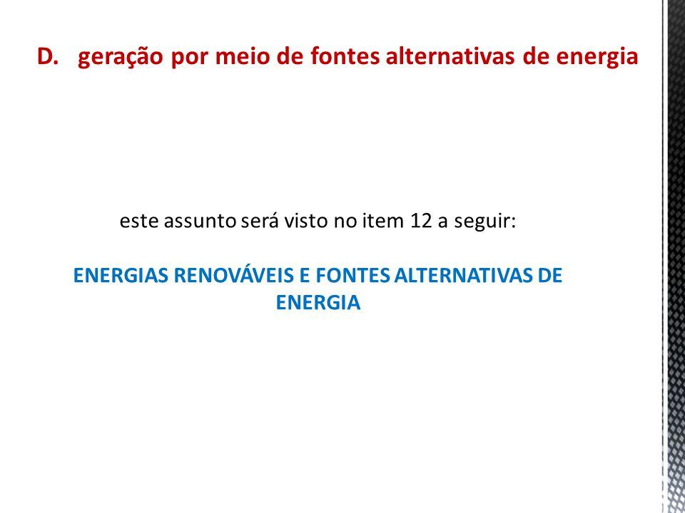 ENERGIAS RENOVÁVEIS E FONTES ALTERNATIVAS DE ENERGIA
