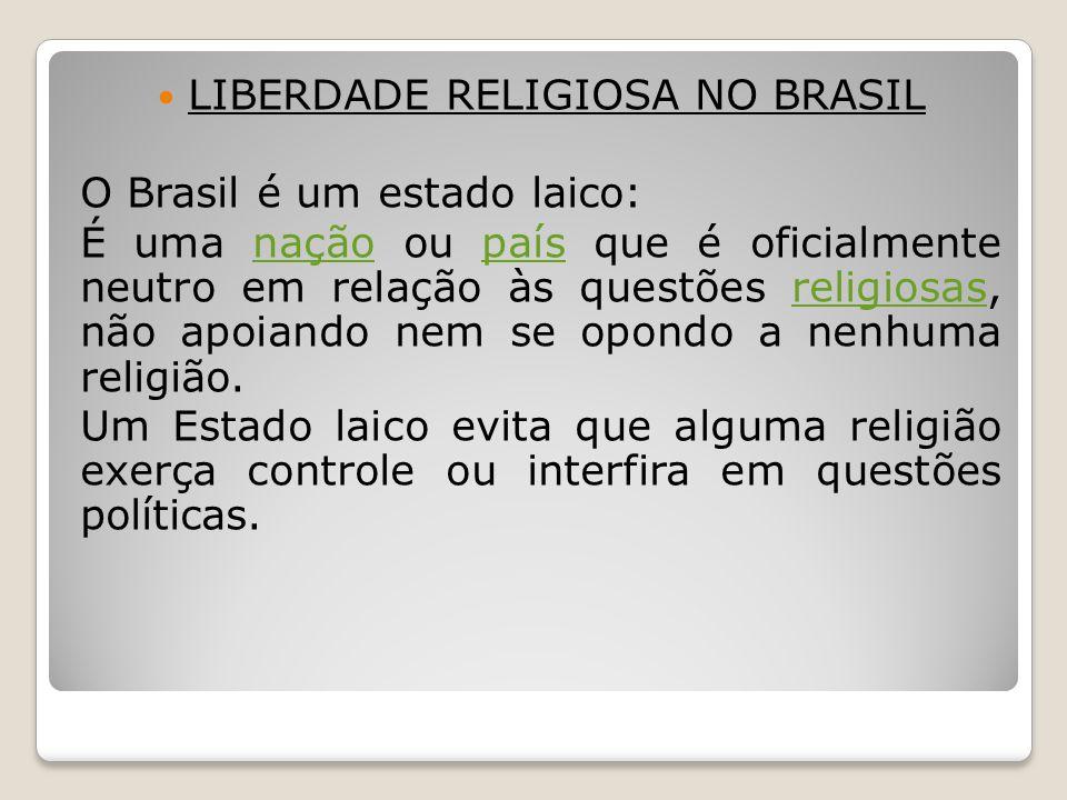 LIBERDADE RELIGIOSA NO BRASIL
