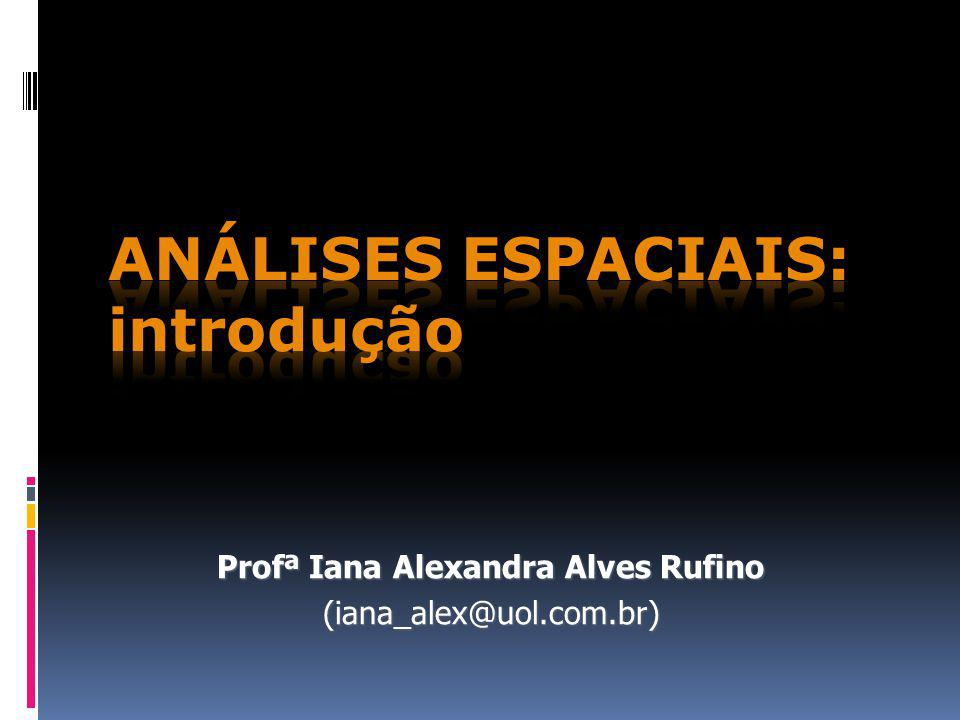 Análises espaciais: introdução