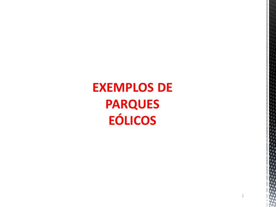 EXEMPLOS DE PARQUES EÓLICOS