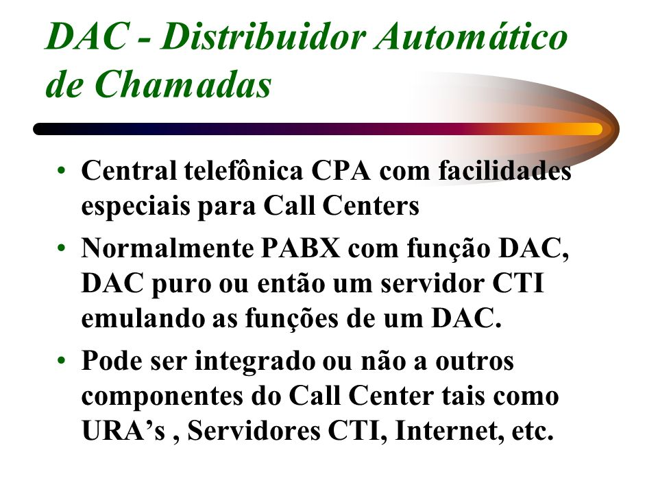 DAC - Distribuidor Automático de Chamadas