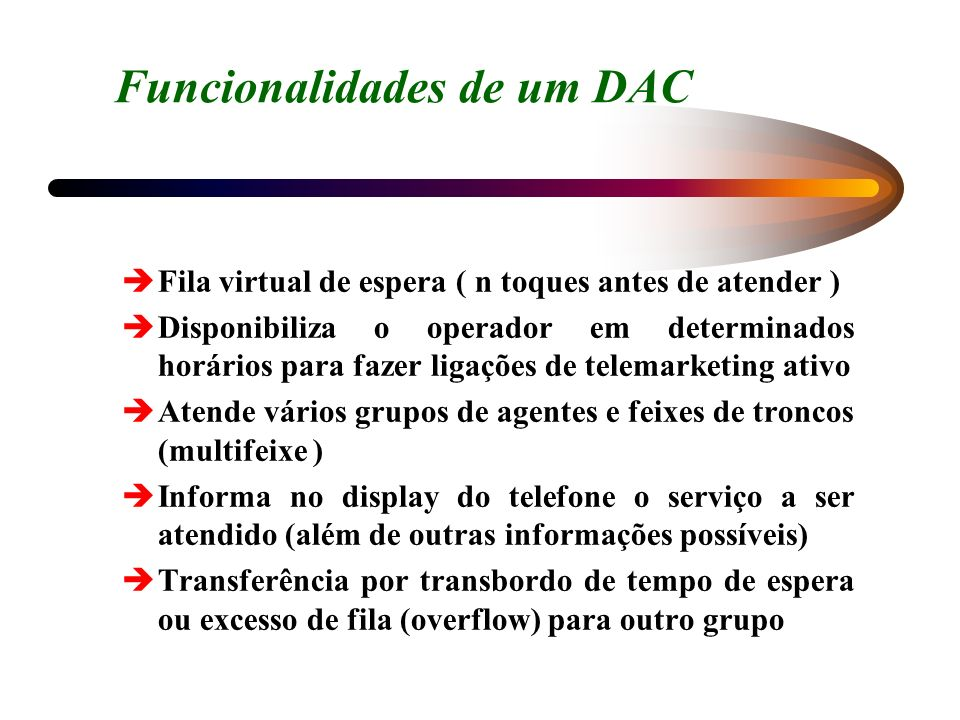 Funcionalidades de um DAC