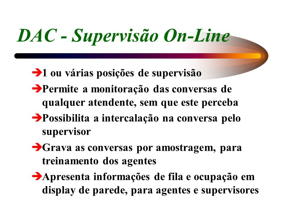 DAC - Supervisão On-Line