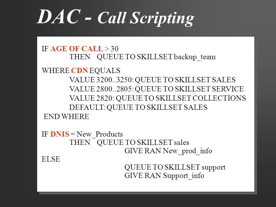 DAC - Call Scripting IF AGE OF CALL > 30