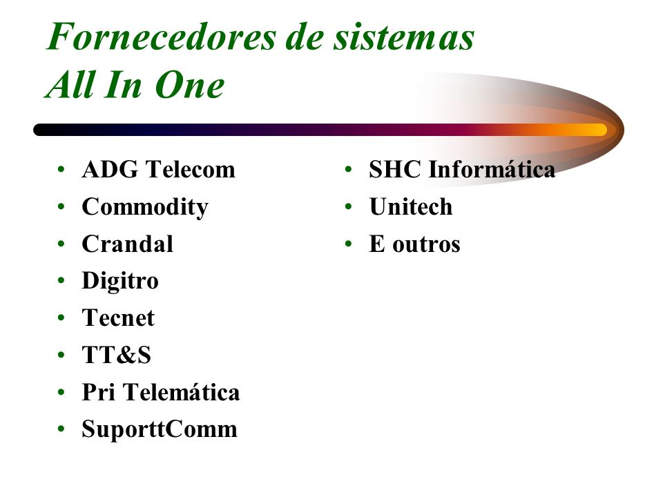 Fornecedores de sistemas All In One