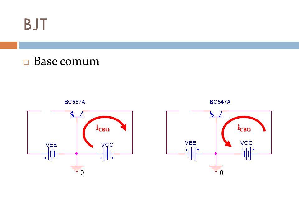 BJT Base comum iCBO iCBO