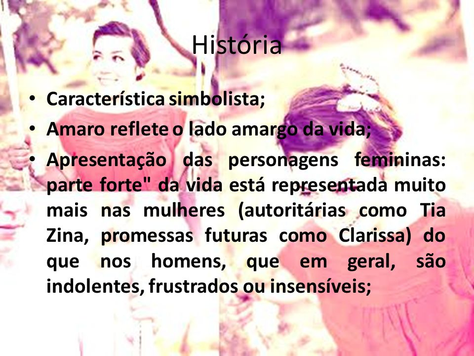 História Característica simbolista;