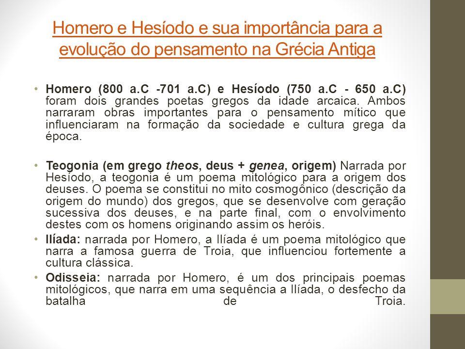 Homero e Hesíodo e sua importância para a evolução do pensamento na Grécia Antiga