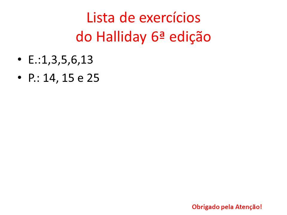 Lista de exercícios do Halliday 6ª edição