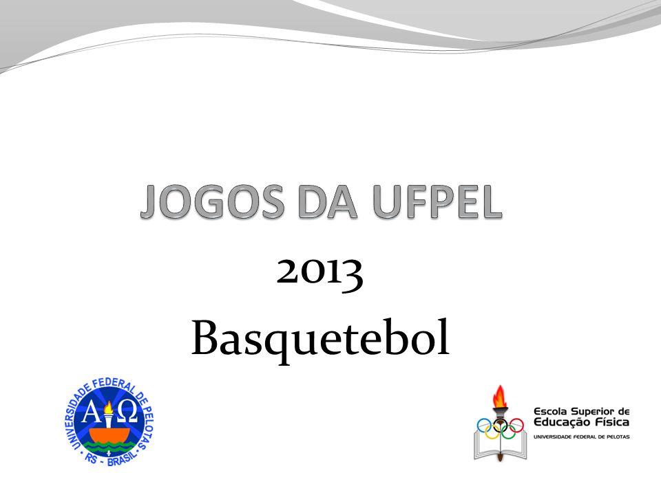 JOGOS DA UFPEL 2013 Basquetebol