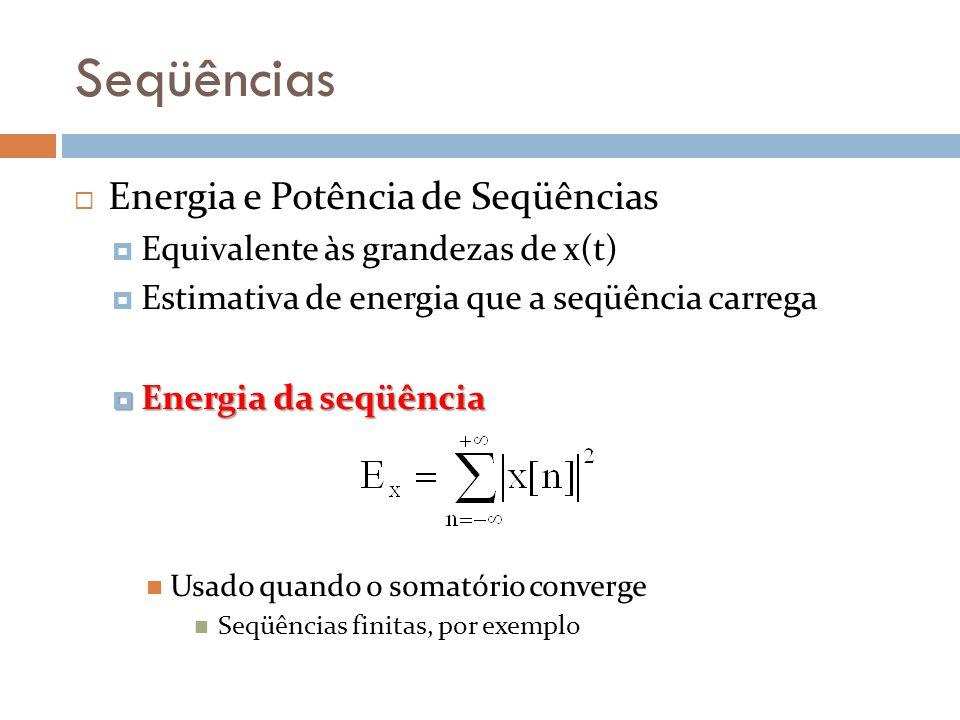Seqüências Energia e Potência de Seqüências