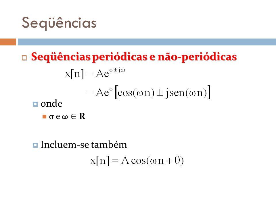 Seqüências Seqüências periódicas e não-periódicas onde
