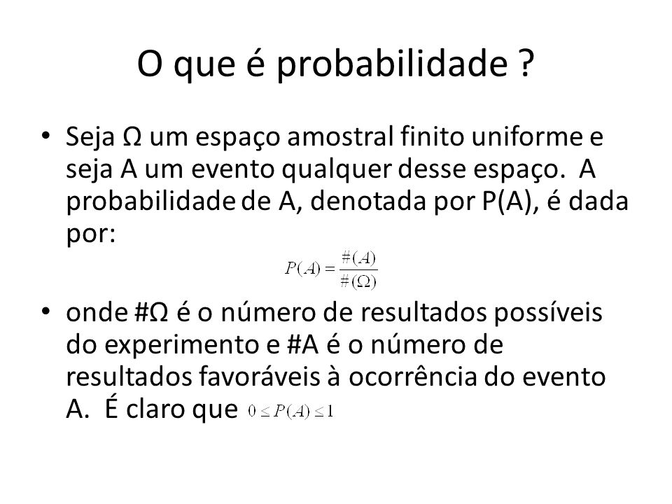 O que é probabilidade