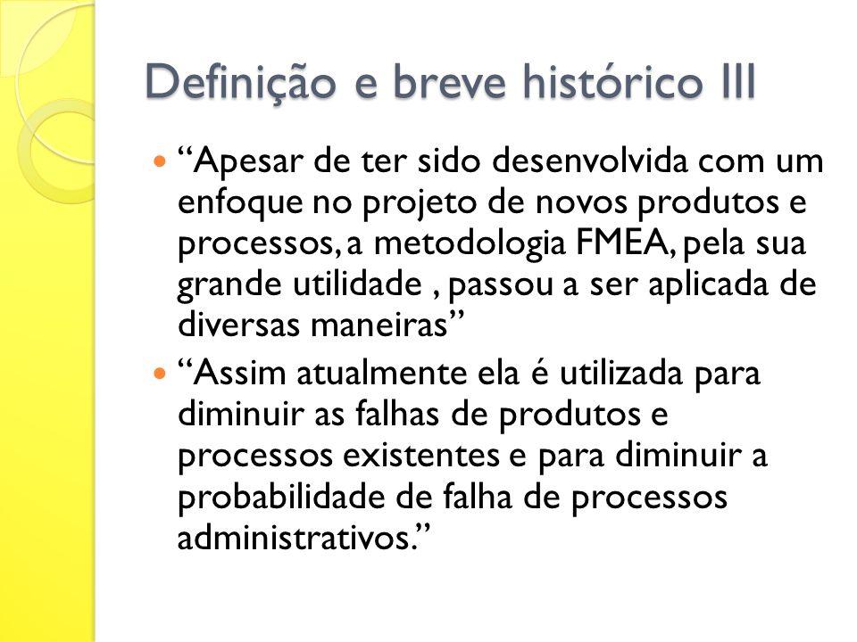 Definição e breve histórico III