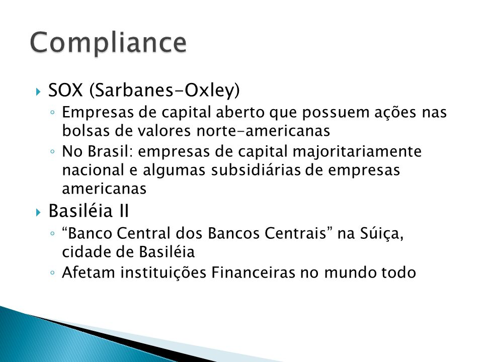 Compliance SOX (Sarbanes-Oxley) Basiléia II