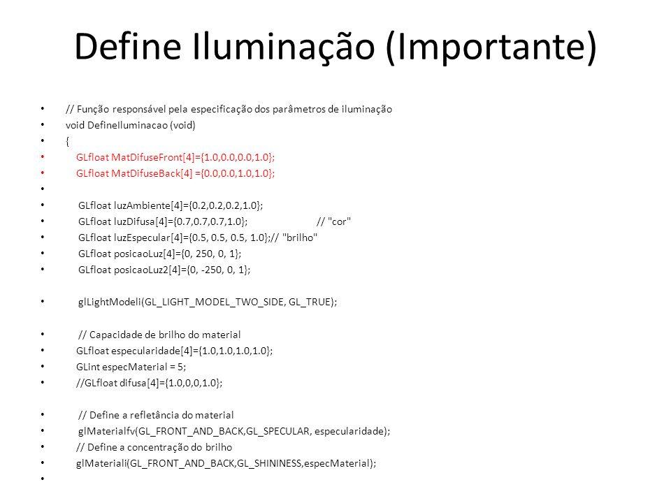 Define Iluminação (Importante)