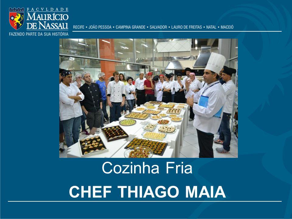 Cozinha Fria Chef thiago Maia