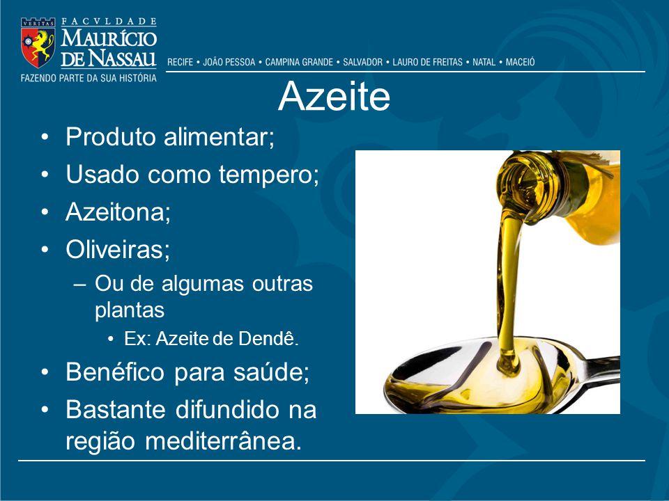 Azeite Produto alimentar; Usado como tempero; Azeitona; Oliveiras;