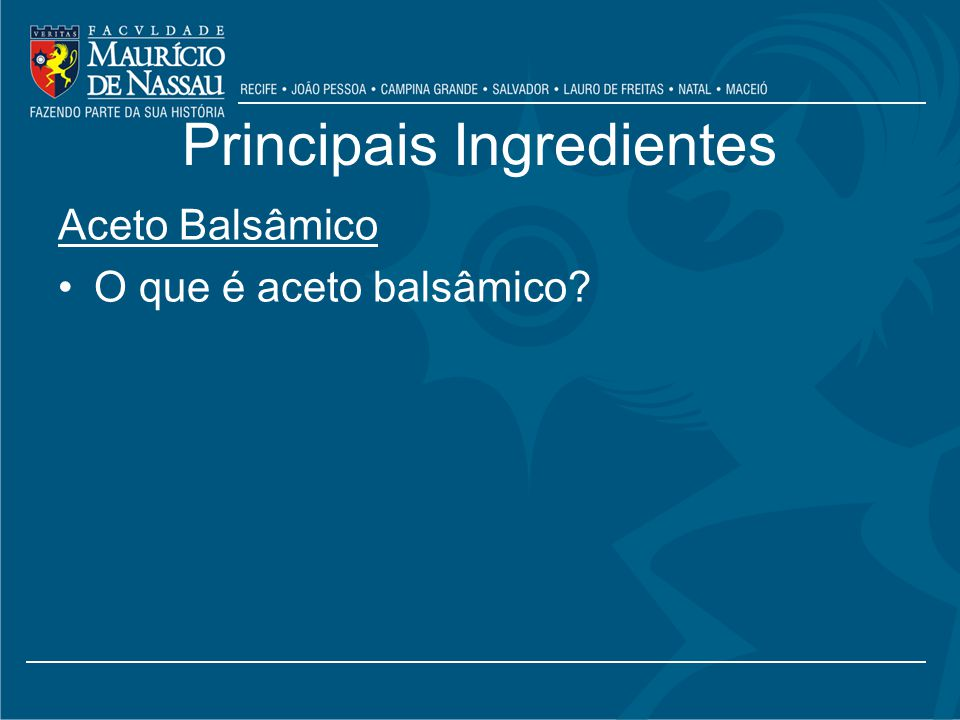 Principais Ingredientes