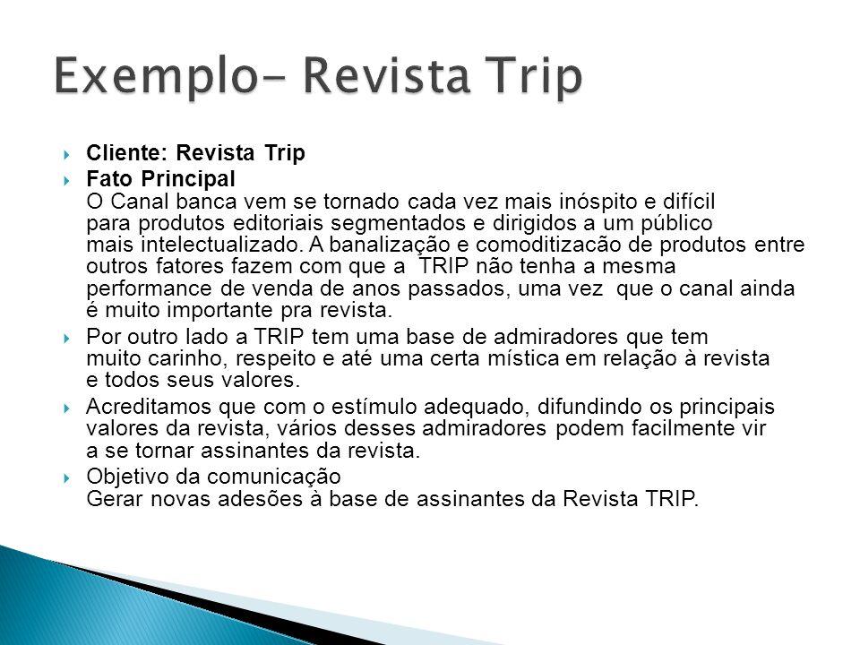 Exemplo- Revista Trip Cliente: Revista Trip